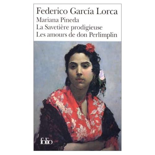 Mariana Pineda - La Savetière prodigieuse - Les Amours de Don Perlimplin avec Belise en son jardin