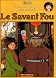 Adèle Blanc-Sec, tome 3 : Le Savant Fou