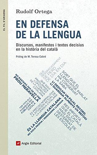 En Defensa De La Llengua (El fil d'Ariadna) por Rudolf Ortega Robert
