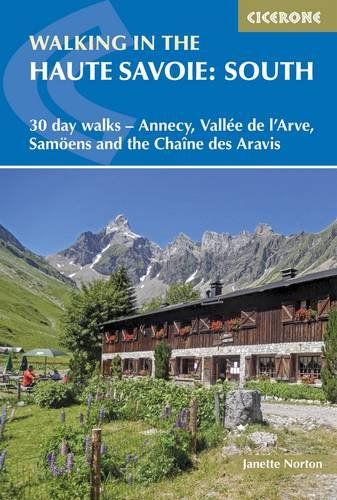 walking-in-the-haute-savoie-south-30-day-walks-around-annecy-the-arve-valley-samoens-and-the-chaine-