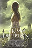 The Kiss of Deception (Remnant Chronicles)