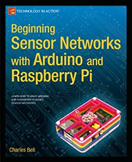 Beginning Sensor Networks with Arduino and Raspberry Pi par [Bell, Charles]