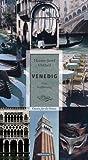 Venedig: Eine Verführung - Hanns-Josef Ortheil