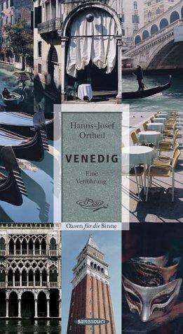 Venedig: Eine Verführung