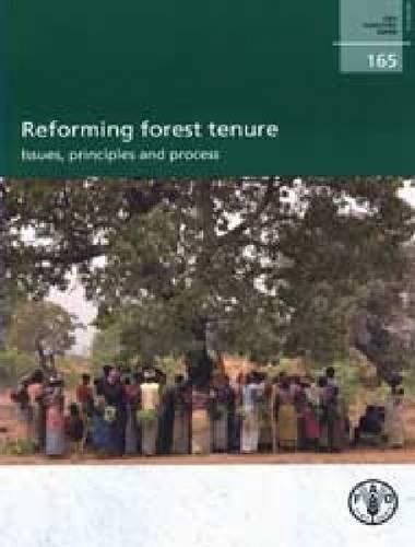 Reforme De La Tenure Forestiere: Enjeux, Principes Et Processus par Food and Agriculture Organization of the United Nations