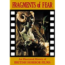 Fragments of Fear: History of British Horror Films