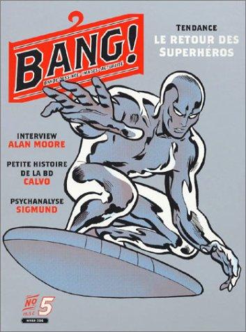 Bang ! numéro 5, janvier 2004 : Bande dessinée - Images - Actualité