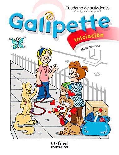 Galipette Iniciation Cuaderno de actividades (Édition 2010)