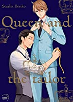 Queen and the tailor de Scarlet Beriko