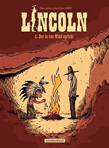Lincoln: 2. Der in den Wind spricht