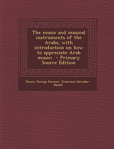 the-music-and-musical-instruments-of-the-arabs-with-introduction-on-how-to-appreciate-arab-music-pri
