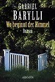 Wo beginnt der Himmel - Gabriel Barylli