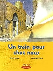 Un train pour chez nous : CM1