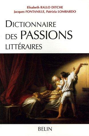 Dictionnaire des Passions littraires