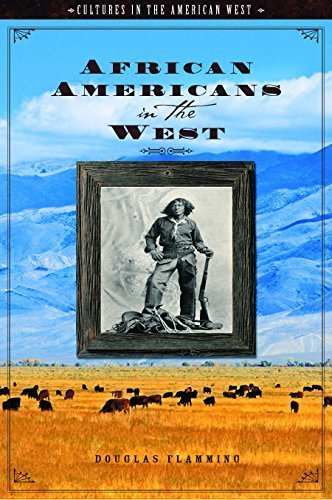 african-americans-in-the-west-cultures-in-the-american-west-by-douglas-flamming-2009-06-22