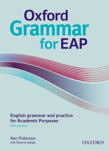 Oxford Grammar for EAP: English grammar and practice for Academic Purposes por Ken Paterson