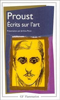Ecrits sur l'art par Marcel Proust