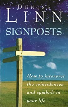 Signposts: The Universe is Whispering to You par [Linn, Denise]