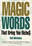 Telecharger Livres Magic Words That Bring You Riches by Nicholas Ted 1998 Paperback (PDF,EPUB,MOBI) gratuits en Francaise