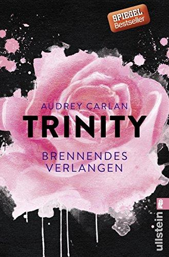 Trinity - Brennendes Verlangen (Die Trinity-Serie, Band 5)