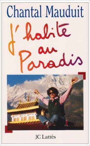 J'habite au paradis de Chantal Mauduit ( 29 octobre 1997 )