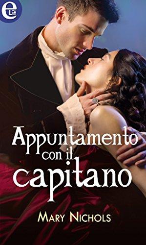 Appuntamento con il capitano (eLit) (Amori in mezzo al mare Vol. 1) di [Nichols, Mary]