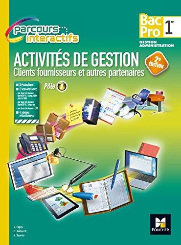Parcours Interactifs - Activités de gestion clients fournisseurs - 1re BAC PRO GA par Luc Fages, Christian Habouzit, Véronique Saunier