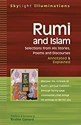 Rumi And Islam: Selections from His Stories, Poems, and Discourses (Skylight Illuminations)