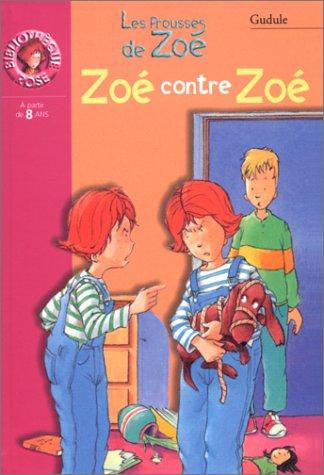 "<a href=""/node/4998"">Zoé contre Zoé</a>"