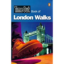 """""""Time Out"""" Book of London Walks (""""Time Out"""" Guides)"""