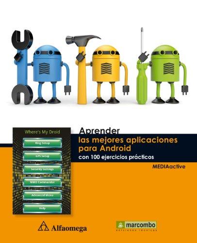 Descargar Libro Aprender las mejores aplicaciones para Android con 100 ejercicios prácticos (Aprender... con 100 ejercicios prácticos.) de MEDIAactive