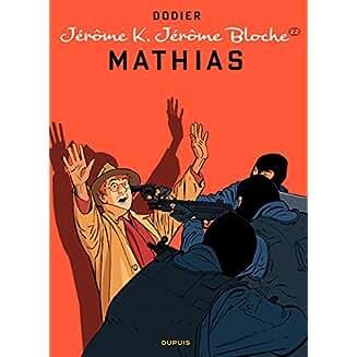 Jérôme K. Jérôme Bloche . (22) : Mathias