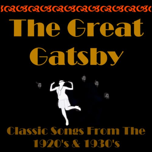 The Great Gatsby, Classic Song...