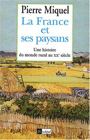 La France et ses paysans : Une histoire du monde rural au XXe siècle