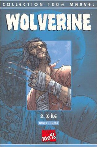 Wolverine t.2 : X ile