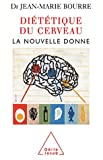 Diététique du cerveau - La nouvelle donne