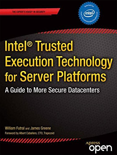 Intel Trusted Execution Technology For Server Platforms A Guide To More Secure Datacenters Expert S Voice In