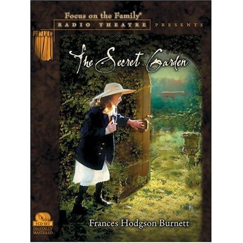 The Secret Garden (Radio Theatre) by Frances Hodgson Burnett (2000-08-14)