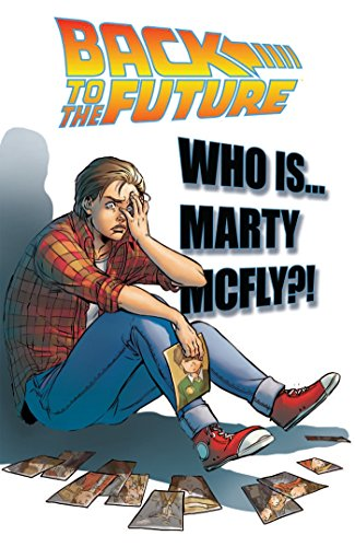 (Back To the Future: Who Is Marty McFly?)