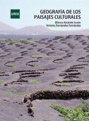 Geografía de los paisajes culturales (GRADO) por Blanca AZCÁRATE LUXÁN