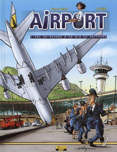 Airport, Tome 1 : Vol au-dessus d'un nid de gaffeurs par Jytéry
