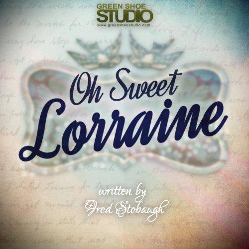Oh Sweet Lorraine (feat. Jacob Colgan & Fred Stobaugh)