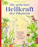 Die geheime Heilkraft der Pflanzen (Amazon.de)