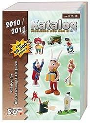 Katalog Spielzeug aus dem Ei 2010/2011: Katalog für Überraschungseierfiguren