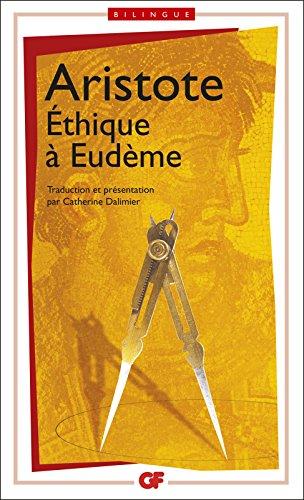 Ethique à Eudème, édition bilingue (GF bilingue) par Aristote