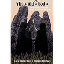 The Old Sod: The Odd Life and Inner Work of William G. Gray