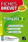 Fiches brevet Français 3e : fiches de révision pour le nouveau brevet par Dauvin