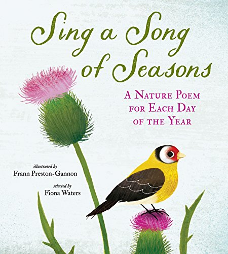 Sing a Song of Seasons: A Nature Poem for Each Day of the Year por Nosy Crow