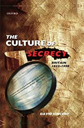 The Culture of Secrecy: Britain, 1832-1998
