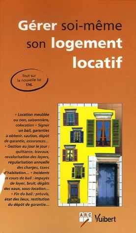 Gérer soi-même son logement locatif par ARC